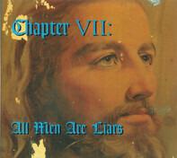 Cedell Davis, Johnny Farmer, Paul Jones, a.o. - Chapter VII: All Men Are Liars