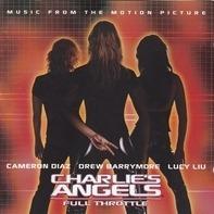 Nickelback,David Bowie,Electric Six,Bon Jovi, u.a - 3 Engel fürr Charlie - Volle Power (Charlie's Angels - Full Throttle)