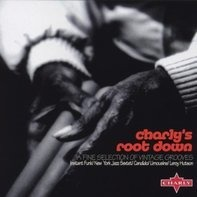 Nina Simone, New York Jazz Sextet, Leroy Hutson, u.a - Charly's Root Down