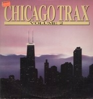 Frankie Knuckles, Adonis, On The House... - Chicago Trax - Volume 2