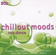 Enigma / Sacred Spirit - Chillout Moods - Rain Dance