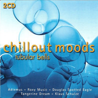 Mike Oldfield / Douglas Spotted Eagle - Chillout Moods - Tubular Bells
