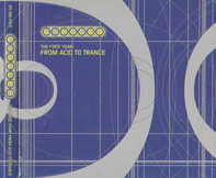 Interstate, Aircraft, Deluxe a.o. - Circles - The First Year: From Acid To Trance