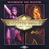 Suzi Quatro / Blondie / Cher a.o. - Classic Rock: Women In Rock