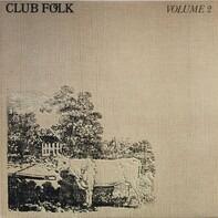 Martin Carthy, Keith Christmas a.o. - Club Folk Volume 2