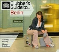 Superpitcher,Rosenstolz,Terranova,Märtini Brös, u.a - Clubbers Guide To Berlin