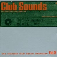 Faithless, Ayla, Dj Quicksilver, Vengaboys, u.a - Club Sounds Vol.8