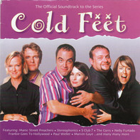 Moloko / Suede / S Club 7 a.o. - Cold Feet (The Official Soundtrack To The Series)