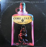 Charlie Parker, Bill Evans a.o. - Core Of Jazz
