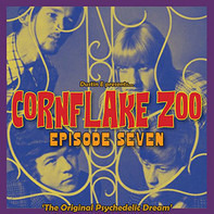Johnny Young / The Outsiders / The Seals a.o. - Cornflake Zoo Episode Seven