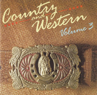 Dolly Parton / Kenny Rogers / Willie Nelson a.o. - Country & Western - Volume 3