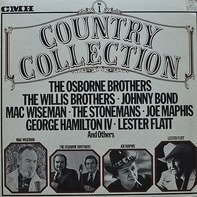 The Osborne Brothers, Johnny Bond, Joe Maphis,.. - Country Collection Vol.1