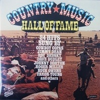 Cowboy Copas, Jimmy Dean, Roy Drusky,.. - Country Music Hall Of Fame