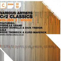 Fedde Le Grand, Asle, a.o. - CR2 Classics Volume 2 - House