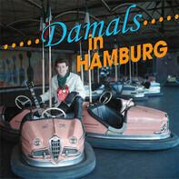Tony Sheridan / Carole & Tony / Paul Rodger / etc - Damals In Hamburg