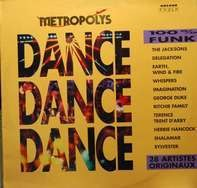 Earth, Wind & Fire, The Jacksons a.o. - Dance Dance Dance: 100% Funk