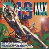 U 96,Robert Miles,Faithless,Cobra,Scooter, u.a - Dance Max 19