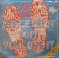 Man Parrish, Paul Hardcastle, Patrick Cowley a.o. - Dance On It Ooh! You Love It - 2