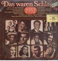 Rudi Schuricke, Peter Alexander, Leila Negra a.o. - Das Waren Schlager 1952