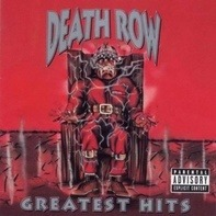 Snoop Dogg, Dr. Dre, Ice Cube - Death Row - Greatest Hits