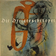 Bertolt Brecht, Kurt Weil, Lotte Lenya, W. Brückner-Rüggeberg - Die Dreigroschenoper