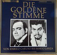 Enrico Caruso, Mario Lanza a.o. - Die Goldene Stimme