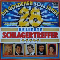 Heidi Brühl / Gerhard Wendland / René Kollo a.o. - Die Goldenen 50er Jahre - 28 Beliebte Schlagertreffer