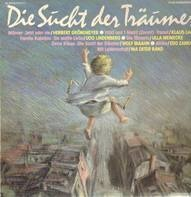 Herbert Grönemeyer, Westernhagen a.o. - Die Sucht der Träumer