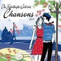 Serge Gainsbourg, Boris Vian, Katerine, Jacques Brel,u.a - Die Fabelhafte Welt des Chansons Vol. 2