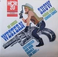 Lorne Greene, Hank Snow, a.o. - Die Grosse Western-Show