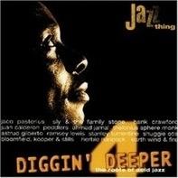 Jaco Pastorius,Hank Crawford,The Peddlers, u.a - Diggin' Deeper 4 (The Roots Of Acid Jazz)