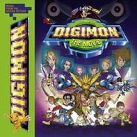 Smash Mouth / Fatboy Slim / a.o. - Digimon: The Movie (Music from the Motion Picture)