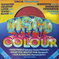 Village People, Patrick Juvet, Stargard a.o. - Disco Colour