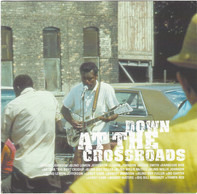 Robert Johnson - Down At The Crossroads