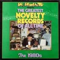 Dr. Demento - The Greatest Novelty Records Of All Time Volume V The 1980s