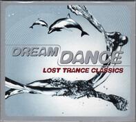 Paul Van Dyk / Chicane / etc - Dream Dance - Lost Trance Classics