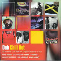 King Tubby, Lee Perry a.o. - Dub Chill Out