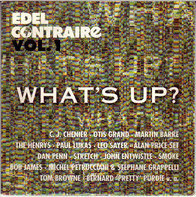 C.J. Chenier & The Red Hot Louisiana Band / Otis Grand - Edel Contraire Vol. 1 : What's Up?