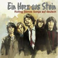 Karel Gott / Minou / Bernd Apitz - Ein Herz Aus Stein - Rolling Stones Songs Auf Deutsch