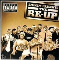 Eminem, 50 Cent, Lloyd Banks, Akon - Eminem Presents The Re-Up