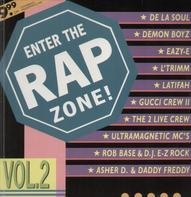 De La Soul, Easy-E a.o. - Enter The Rap Zone! Vol. 2