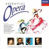 Pavarotti / Sutherland / Domingo a.o. - Essential Opera