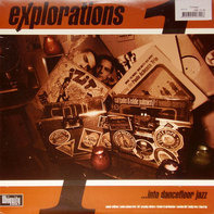 Kruder & Dorfmeister, Marden Hill and others - Explorations Into Dancefloor Jazz 1