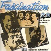 Nat King Cole, Dean Martin, Louis Armstrong - Fascination - 20 Songs Die Die Welt Eroberten