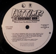 Sammy Hagar, Don Felder, Louise Goffin, Joe Walsh - Fast Times At Ridgemont High • Music From The Motion Picture