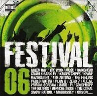 Gnarls Barkley,Muse,Green Day,Kaiser Chiefs,.a - Festival 06