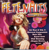 Peter Cornelius, Ireen Sheer, Tony Holiday a.o. - Fetenhits - Schlager Classics