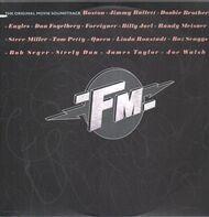 Boston, The Eagles, Queen - FM - The Original Movie Soundtrack