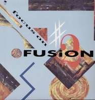 Various - Focus On Fusion Vol 2
