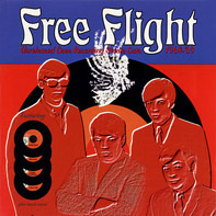 The Magpies, The Mercymen, The Lancers a.o. - Free Flight - Unreleased Dove Recording Studio Cuts 1964-'69